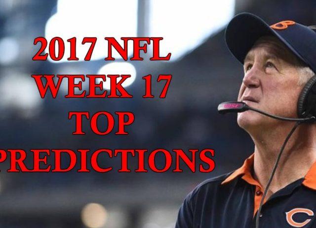 2017 NFL Week 17 Top Predictions