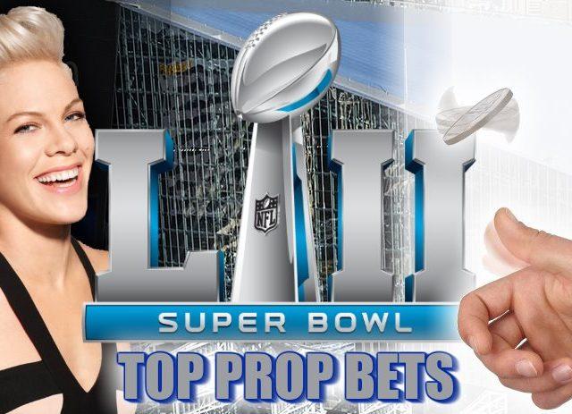 Top Super Bowl LII Prop Bets